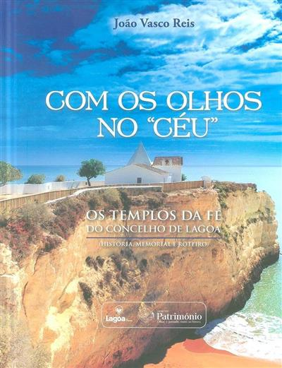 """Com os olhos no """"céu"""" (João Vasco Reis)"""