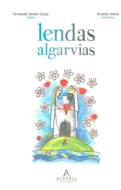 Lendas algarvias (textos Fernando Santos Graça)