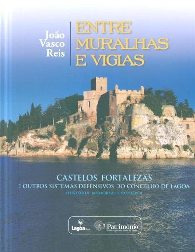 Entre muralhas e vigias (João Vasco Reis)