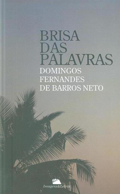 Brisa das palavras (Domingos Fernandes de Barros Neto)