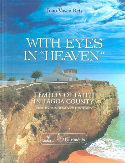"""With eyes in """"heaven"""" (João Vasco Reis)"""