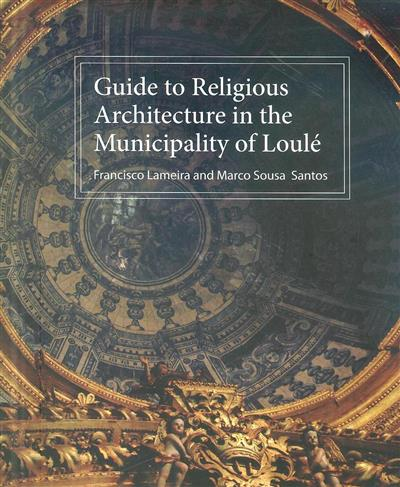 Guide to religious architecture in the municipality of Loulé