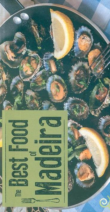The best food of Madeira (Raquel Mouta, Nuno Seabra Lopes)