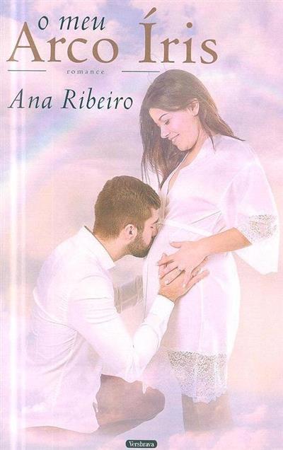 O meu arco íris (Ana Ribeiro)