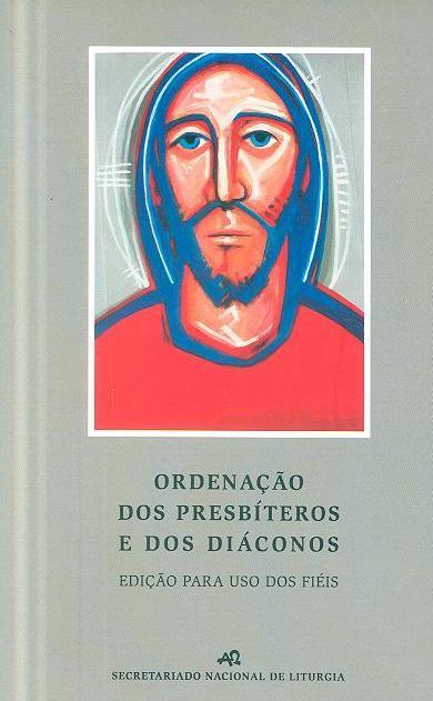 Ordenação dos presbíteros e dos diáconos (Conferência Episcopal Portuguesa)