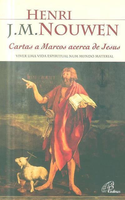 Cartas a Marcos acerca de Jesus (Henri J. M. Nouwen)