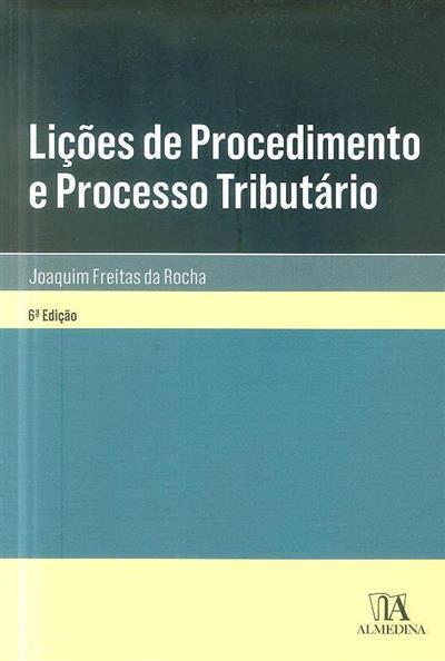 Lições de procedimento e processo tributário (Joaquim Freitas da Rocha)