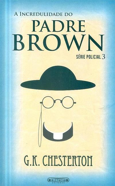 A incredulidade do padre Brown (G. K. Chesterton)
