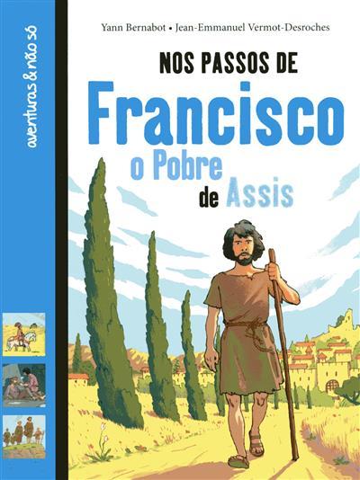 Nos passos de Francisco o pobre de Assis (Yann Bernabot)