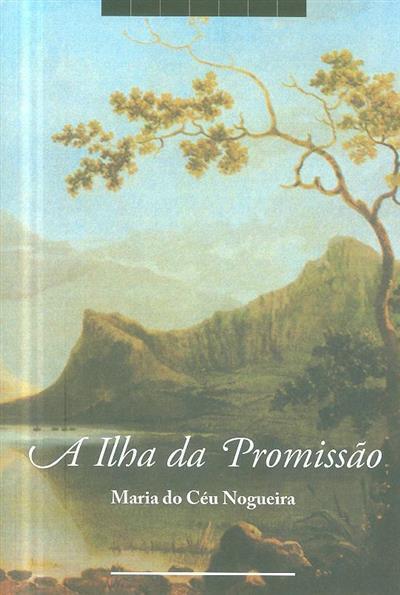 A ilha da promissão (Maria do Céu Nogueira)