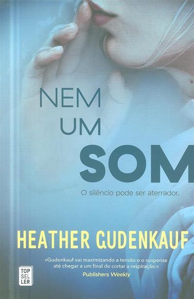 Nem um som (Heather Gudenkauf)