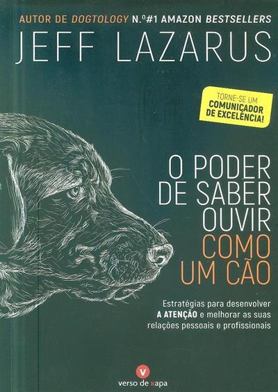 O poder de saber ouvir como um cão (Jeff Lazarus)