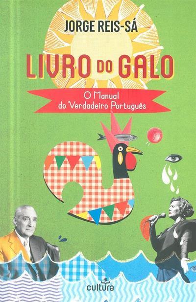 Livro do galo, o manual do verdadeiro português (Jorge Reis-Sá)