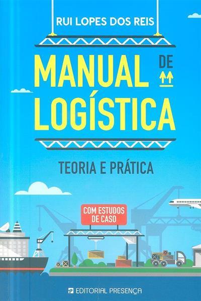 Manual de logística (Lopes dos Reis)