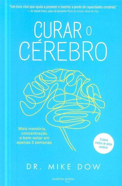 Curar o cérebro (Mike Dow)