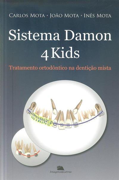Sistema Damon 4 kids (Carlos Mota, João Mota, Inês Mota)