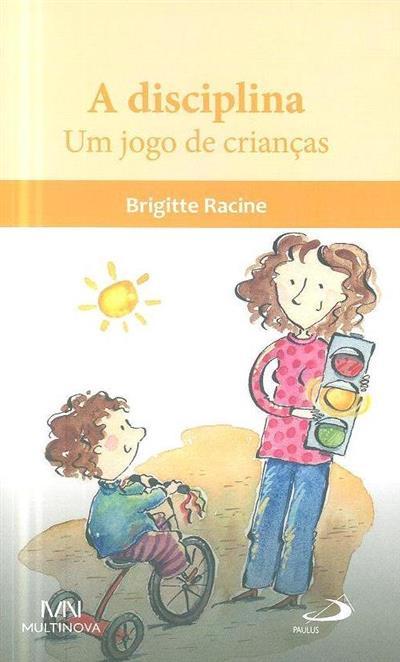 A disciplina (Brigitte Racine)