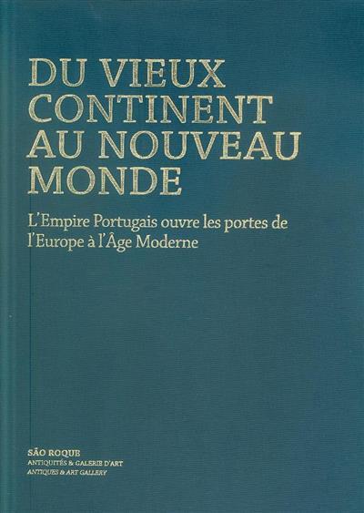 Du vieux continent au noveau monde (compil. e org. Mário Roque... [et al.])