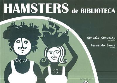Hamsters de biblioteca (texto Fernando Évora)