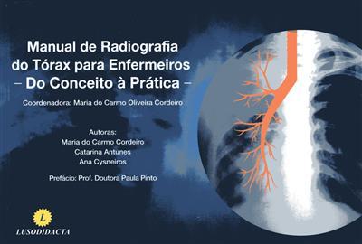 Manual de radiografia do tórax para enfermeiros (coord. Maria do Carmo Oliveira Cordeiro)
