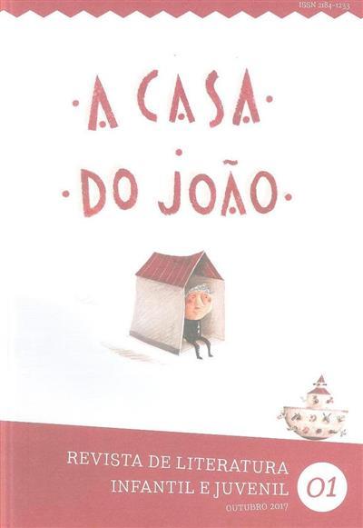 A casa do João (Tropelias & Companhia)