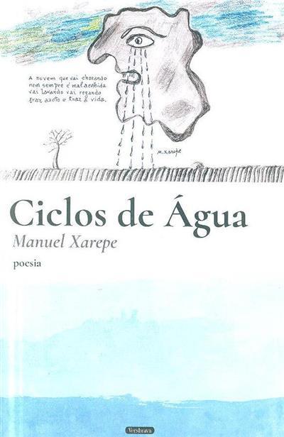 Ciclos de água (Manuel Xarepe)