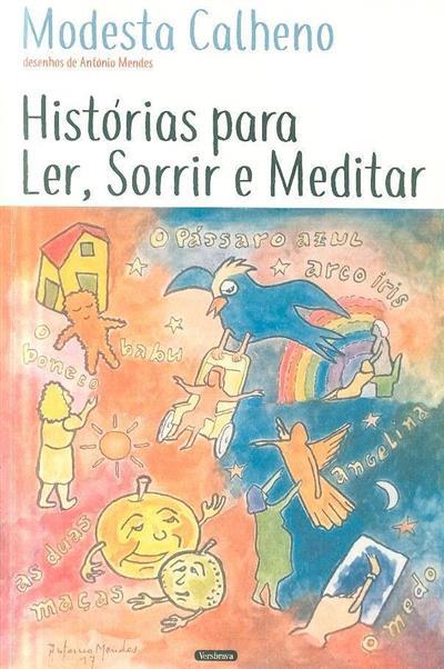 Histórias para ler, sorrir e meditar (Modesta Calheno)
