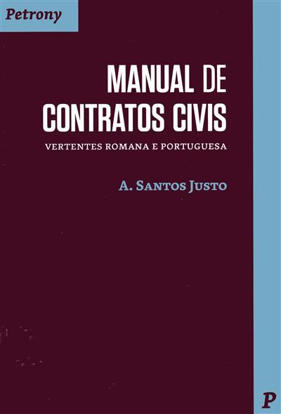 Manual de contratos civis, vertentes romana e portuguesa (A. Santos Justo)