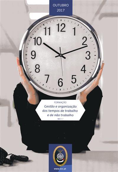 Gestão e organização dos tempos de trabalho e de não trabalho (Filipa Matias Magalhães)