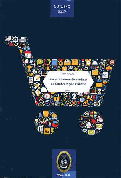 Enquadramento prático da contratação pública (João Carlos Silva)