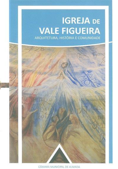 Igreja de Vale Figueira (Ana Sofia Costa... [et al.])