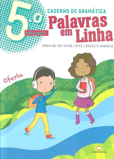 Palavras em linha (Maria do Céu Vieira Lopes, Rodolfo Aparício)