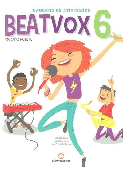 Beat vox (Carlos Carlos, Isabel Carneiro, Lina Trindade Santos)
