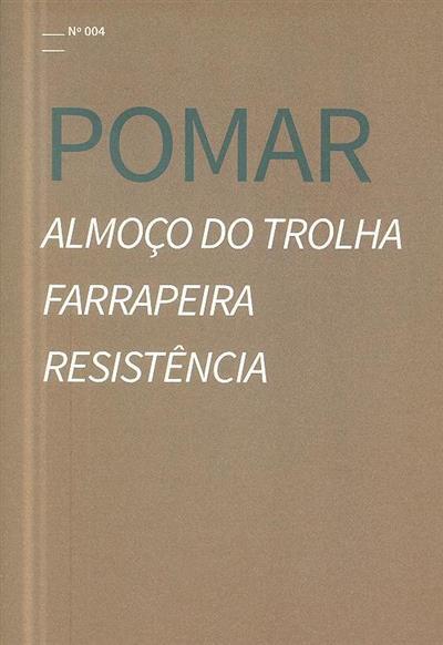 Almoço do trolha, farrapeira, resistência (Júlio Pomar)