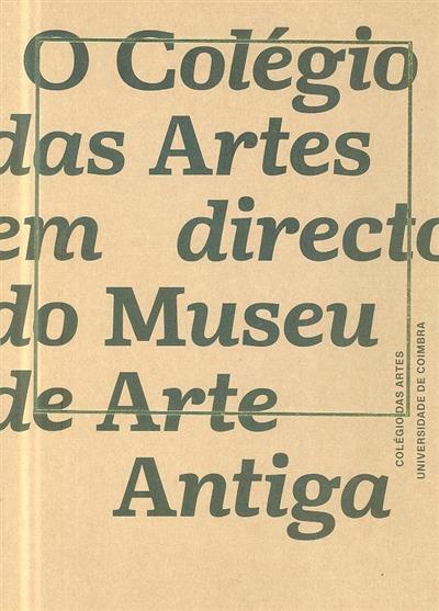 O Colégio das Artes em directo do Museu de Arte Antiga (coord. António Olaio)