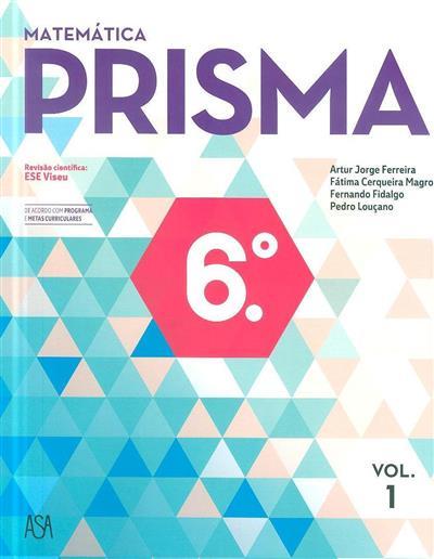 Prisma 6 (Artur Jorge Ferreira... [et al.])