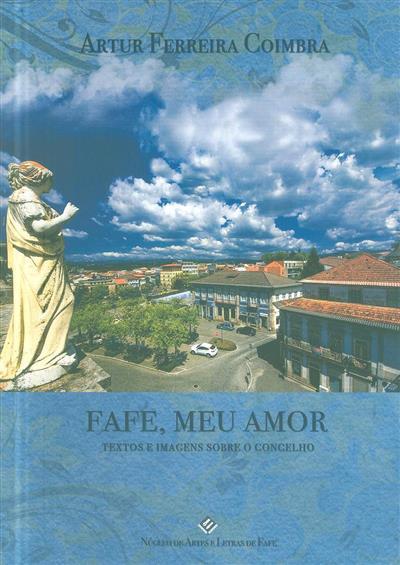 Fafe, meu amor (org. e coord. Artur Ferreira Coimbra)