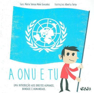 A ONU e tu (Maria Teresa Maia Gonzales)