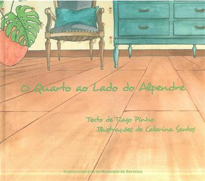O quarto ao lado do alpendre (Tiago Pinho)