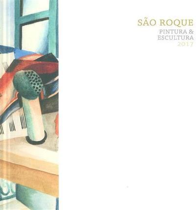 São Roque, pintura & escultura, 2017