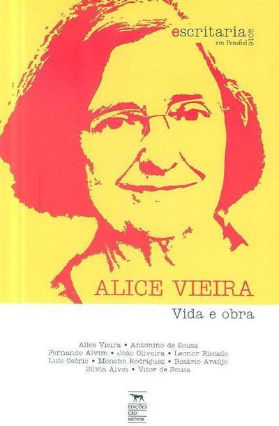 Alice Vieira, vida e obra (notas introd. António de Sousa, Alice Vieira)