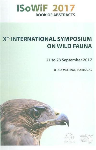 ISoWiF 2017 (Xth International Symposium on Wild Fauna)