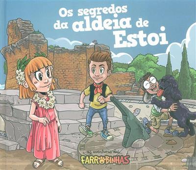 Os segredos da aldeia de Estoi (André Luís)