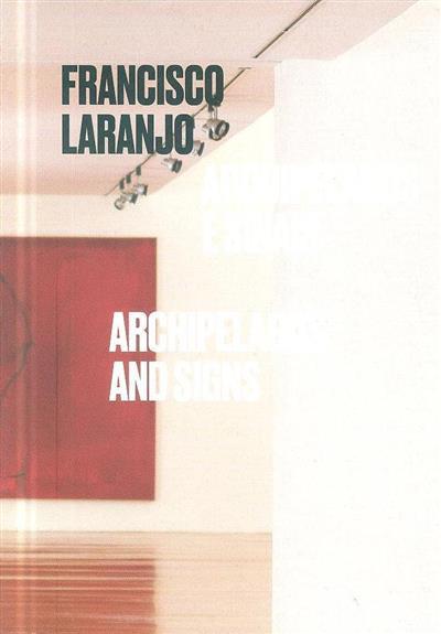 Arquipélagos e sinais (Francisco Laranjo)
