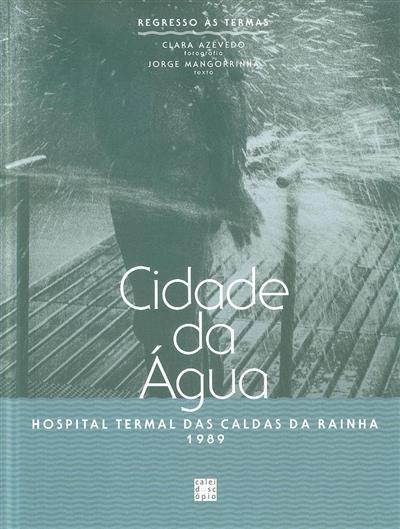 Cidade da água (fot. Clara Azevedo)