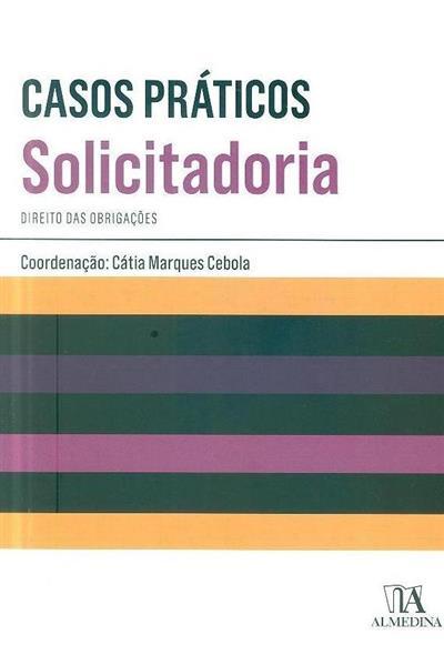 Casos práticos de solicitadoria (Ângela Frota... [et al.])