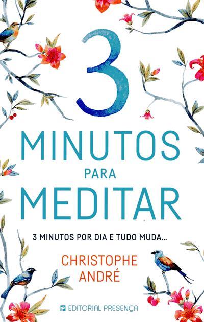 3 minutos para meditar (Christophe André)