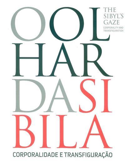 O olhar da Sibila (coord. Maria Manuela d'Oliveira Martins... [et al.])