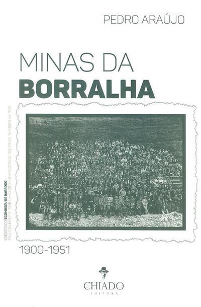 Minas da Borralha, 1900-1951 (Pedro Araújo)