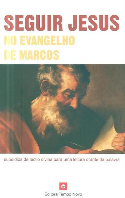Seguir Jesus no evangelho de Marcos (Diocese de Aveiro)